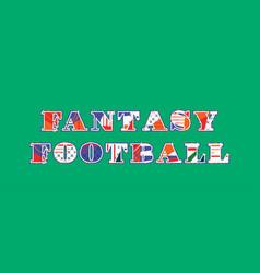 Fantasy football concept word art vector