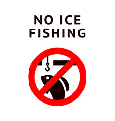 Label no ice fishing for print vector