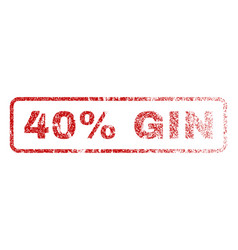 40 percent gin rubber stamp vector image
