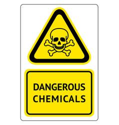Dangerous chemicals sign vector