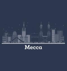 Outline mecca saudi arabia city skyline vector