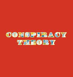 Conspiracy theory concept word art vector