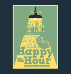 Happy hour typographic poster design with a beam vector