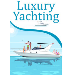 luxury yachting poster template vector image