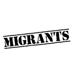 Migrants typographic stamp vector