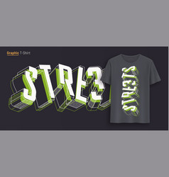 Streets graphic t-shirt design typography print vector
