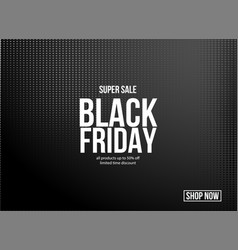 black friday sale special discount offer design vector image