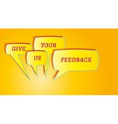 Give me feedback speech bubbles vector