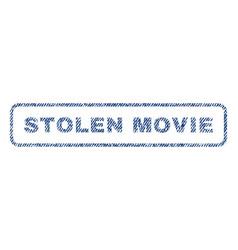 stolen movie textile stamp vector image vector image