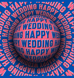 happy wedding patterned sphere rolling on vector image