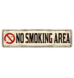 No smoking area vintage rusty metal sign vector