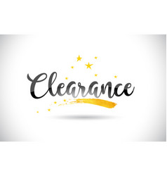 Clearance word text with golden stars trail and vector