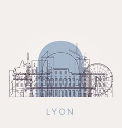 outline lyon vintage skyline with landmarks vector image