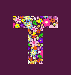 letter of beautiful flowers t vector image