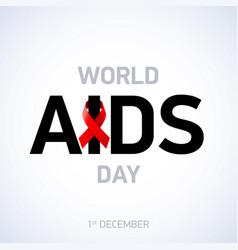 Aids awareness world aids day 1st december vector