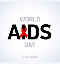 Aids awareness world day 1st december vector