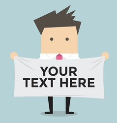 Businessman holding a banner for your text vector image