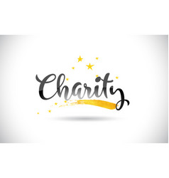 Charity word text with golden stars trail and vector