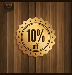 Discount badge on wooden background vector