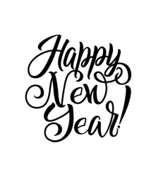 Happy New Year Calligraphy Greeting Card Black vector image