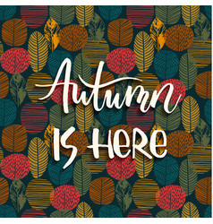 lettering design with abstract autumn background vector image