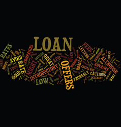 the dangers of introductory loan rates text vector image
