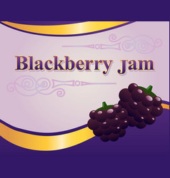 blackberry jam label design template vector image