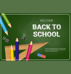 welcome back to school poster colorful crayons vector image