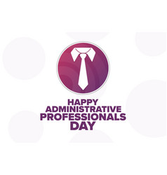 Happy administrative professionals day holiday vector