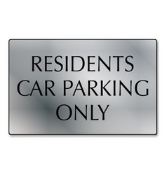 Residents car parking only vector