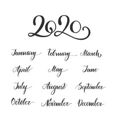handwritten months year calligraphy lettering vector image