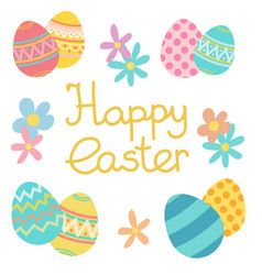 happy easter colored eggs with flowers vector image