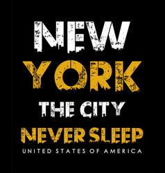 typography design new york never sleep vector image