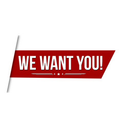 we want you banner design vector image