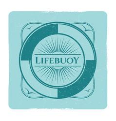 vintage nautical grunge label with lifebuoy vector image