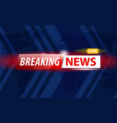 Banner of breaking news vector
