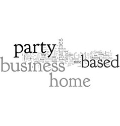 Home based party business vector