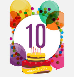 template 10 years anniversary congratulations vector image