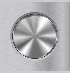 round metal button on brushed background vector image
