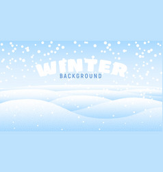 Clean winter background with snow drifts vector