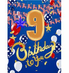 Happy birthday 9th years anniversary celebration vector