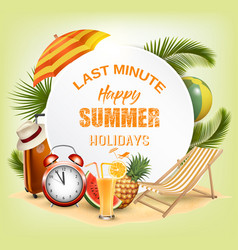 last minute summer vacation background vector image