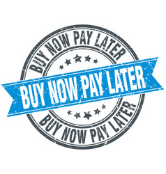 Buy now pay later blue round stamp vector