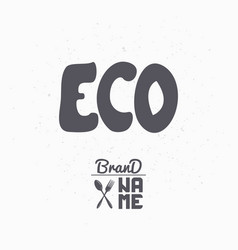 Hand drawn sign eco food vector