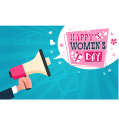 Hand holding megaphone with happy women day vector