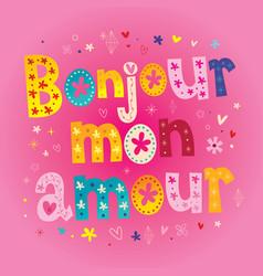 bonjour mon amour vector image