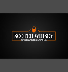 Scotch whisky banner whiskey barrel sign on black vector