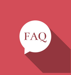 Speech bubble with text faq information icon vector