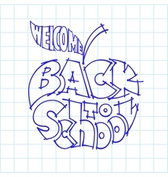 Back to school Ink lettering inscribed in the vector image