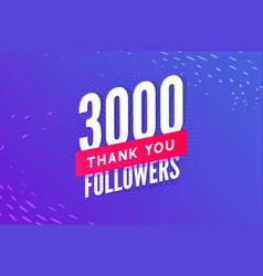 3000 followers greeting social card thank vector
